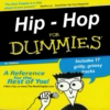 Hip-Hop For Dummies