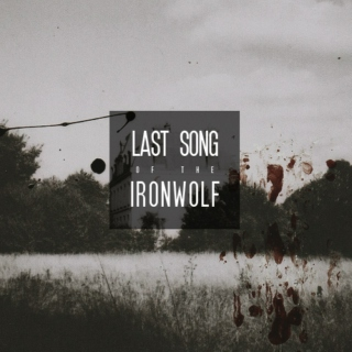 last song of the iron wolf
