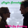 Olicity: Maybe Someday, If We Say Something