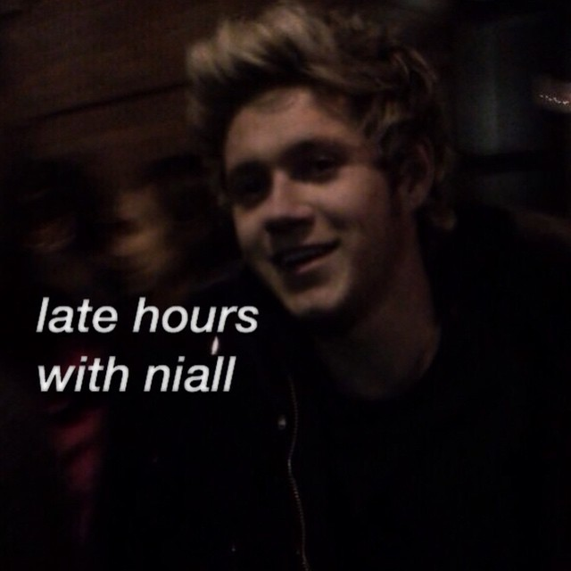 late hours with niall
