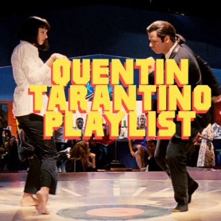 The Quentin Tarantino Playlist