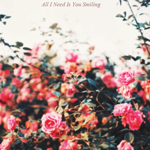 All I Need Is You Smiling