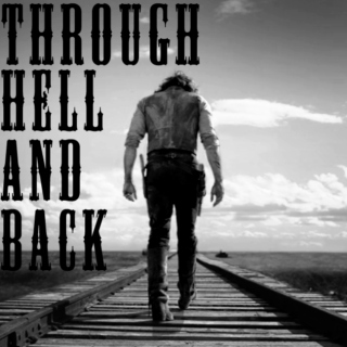 Through Hell and Back