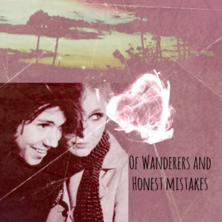 Of Wanderers and Honest Mistakes