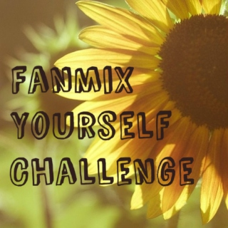Fanmix Yourself Challenge