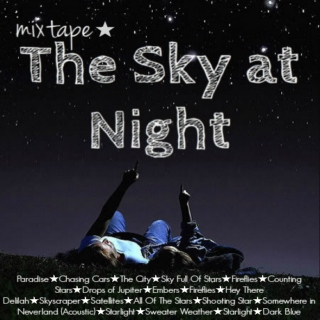 mixtape ★- The Sky at Night