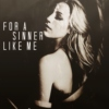 ♔ For a Sinner Like Me