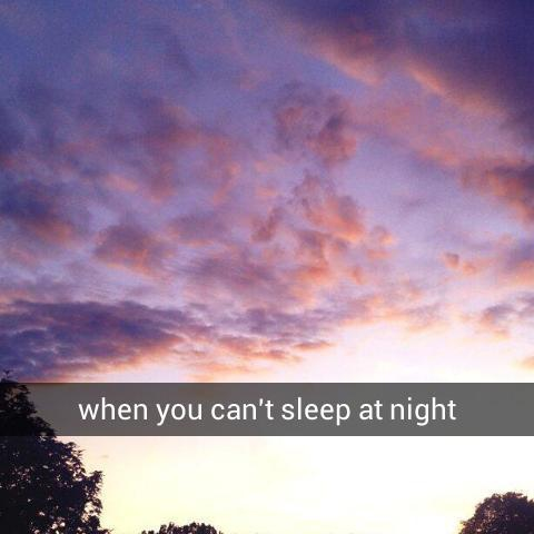 when you can't sleep at night