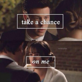 take a chance on me