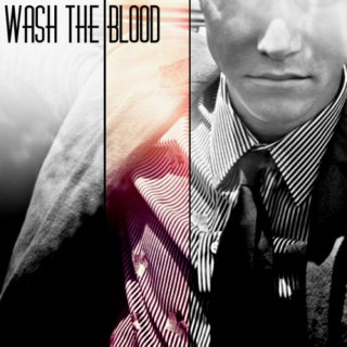 Wash the Blood