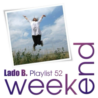 Lado B. Playlist 52 - WEEKEND