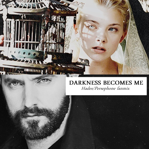 darkness becomes me