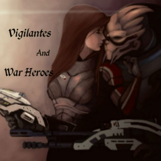 Vigilantes And War Heroes