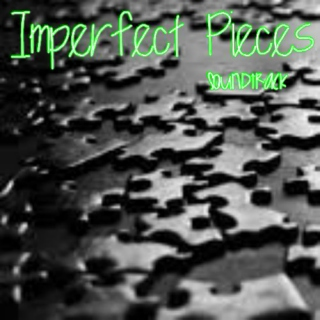 Imperfect Pieces