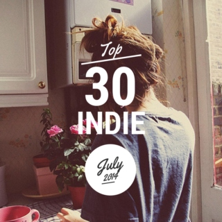 Top 30 Indie Originals [July 2014]