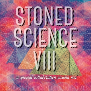 stoned science viii