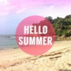 Hello Summer (Update 22/11/2014)