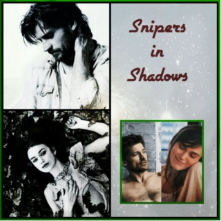 Snipers in Shadows