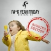 F#*CK YEAH FRIDAY | Mixtape #2