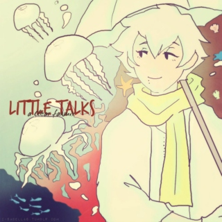 ⋆ little talks ⋆