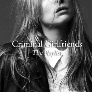 Criminal Girlfriends