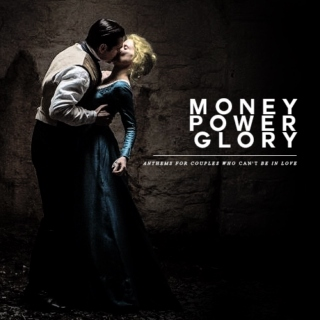 MONEY POWER GLORY `