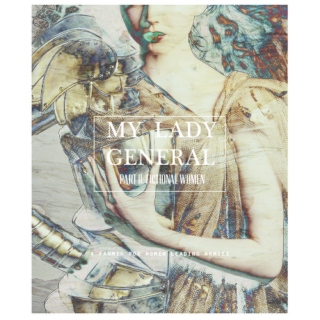 My lady general ( part II - fictional women)