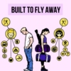 built to fly away