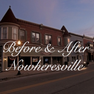 Before & After Nowheresville