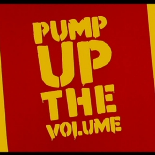 Pump Up The Volume #1
