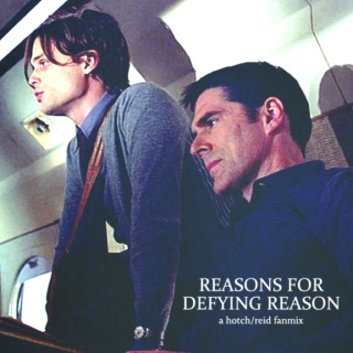 Reasons For Defying Reason