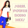 Girl Power Song Mix