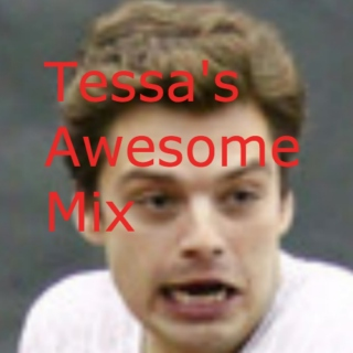 Tessa's Awesome Mix