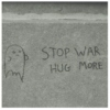 Stop war, hug more~
