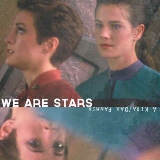 We Are Stars (A Kira/Dax Fanmix)