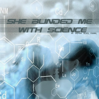 She Blinded Me With Science