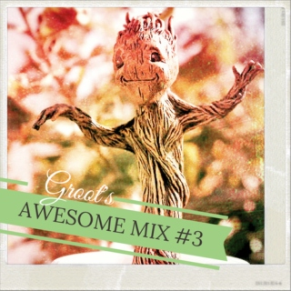 Groot's Awesome Mix #3