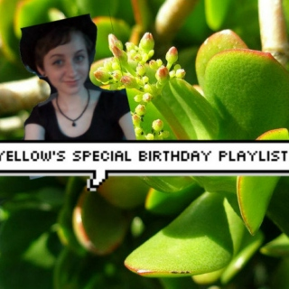 Yellow's Special Birthday Mix