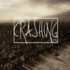 Come Crashing In