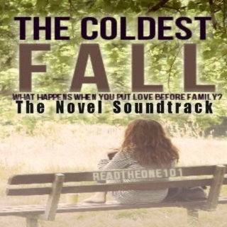 The Coldest Fall- The Novel Soundtrack