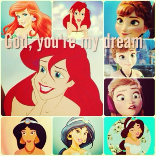 God, you're my dream!