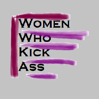 Women Who Kick Ass