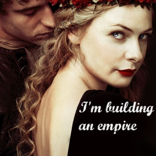 I'm building an empire