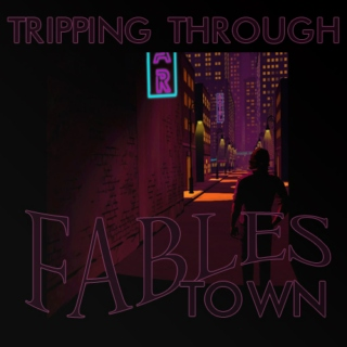 Tripping Through Fables Town