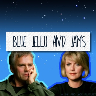 Blue Jello And Jams