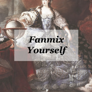 fanmix yourself