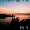 THE LOVELY MANIFESTO: MIX 5