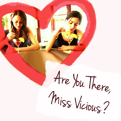 Are You There, Miss Vicious?