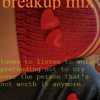 breakup mix