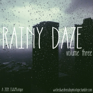 Rainy Daze Volume 3